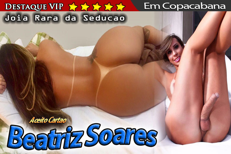 Beatriz Soares - shemale RJ - advertisement VIP