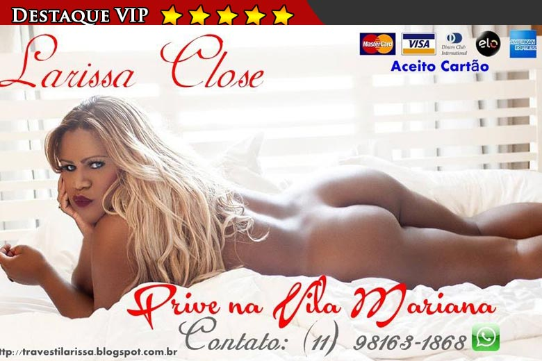 travesti Larissa Close anuncio VIP
